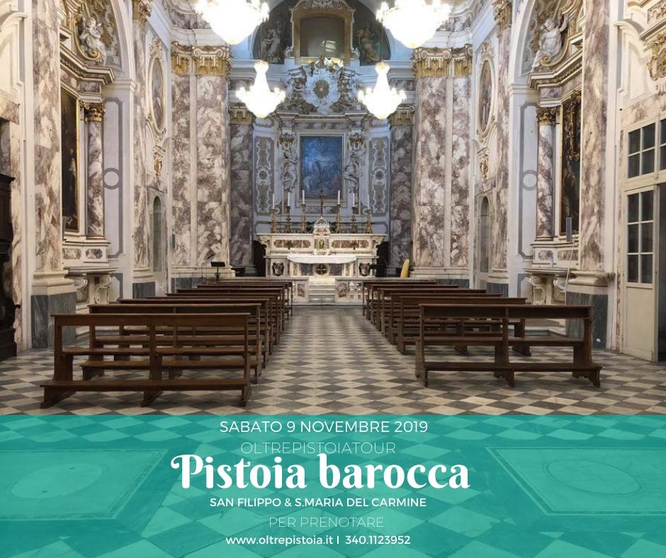 PISTOIA BAROCCA – SAN FILIPPO & S.MARIA DEL CARMINE