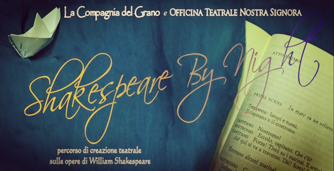 Shakespeare By Night – Percorso di Creazione Teatrale