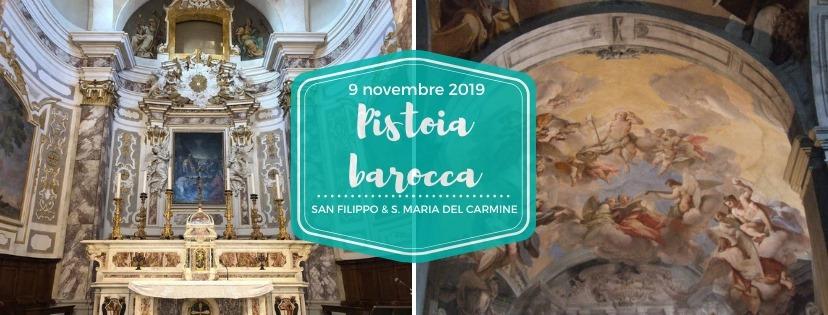 Pistoia barocca – San Filippo & S. Maria del Carmine