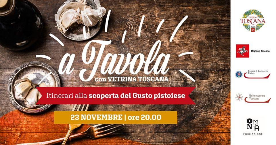 A Tavola con Vetrina Toscana – Alla scoperta del Gusto Pistoiese