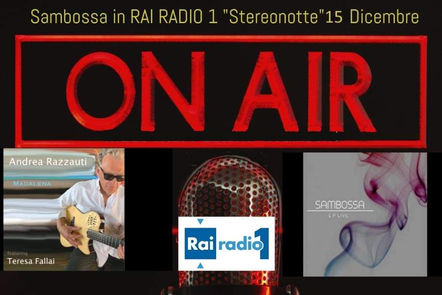 Sambossa ospiti di Stereonotte a RAI Radio  1