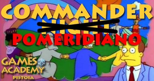 Commander Pomeridiano (nuova banlist Novembre)
