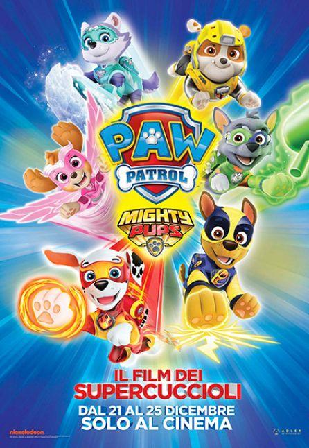 Paw Patrol Mighty Pups – Il film dei super cuccioli