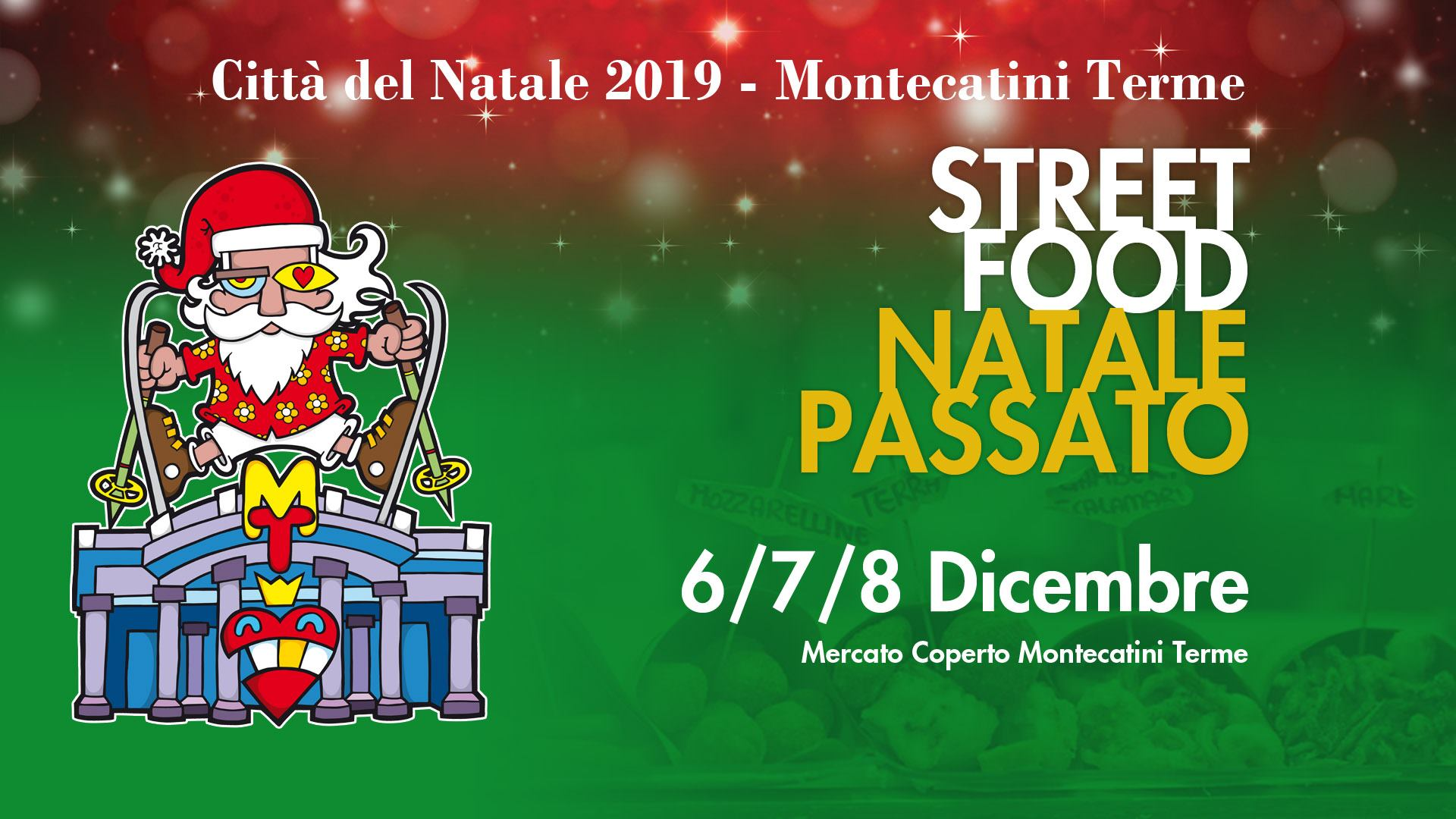 Street Food Montecatini Terme – dal 06 dicembre al 22 dicembre