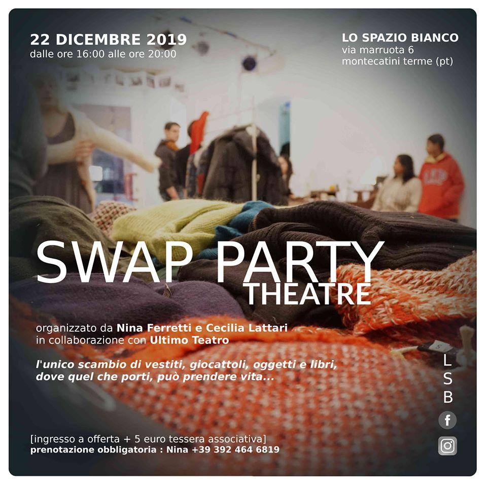 Swap Party Theatre – Montecatini Terme
