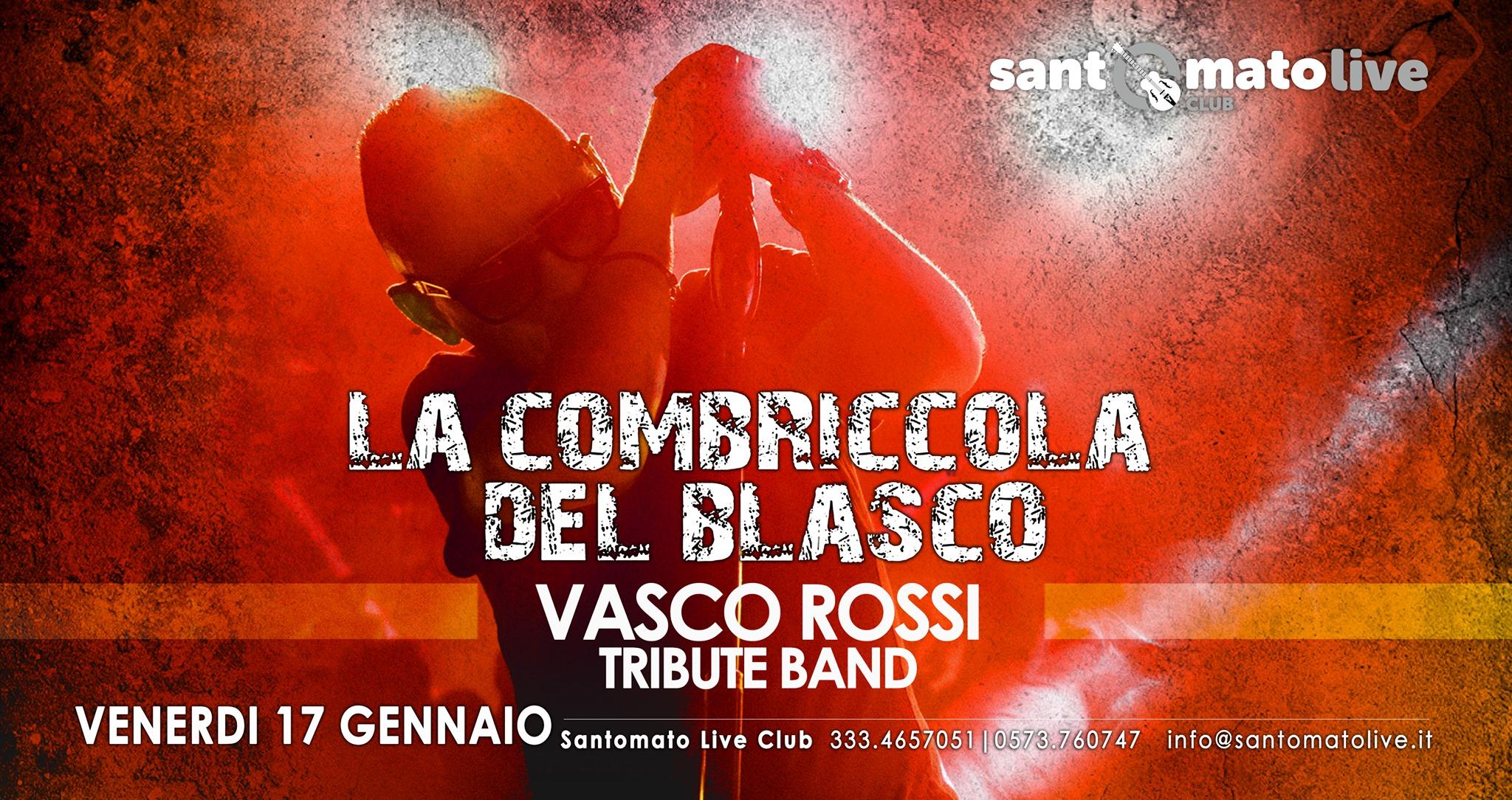 La Combriccola del Blasco Band Santomato Live Club