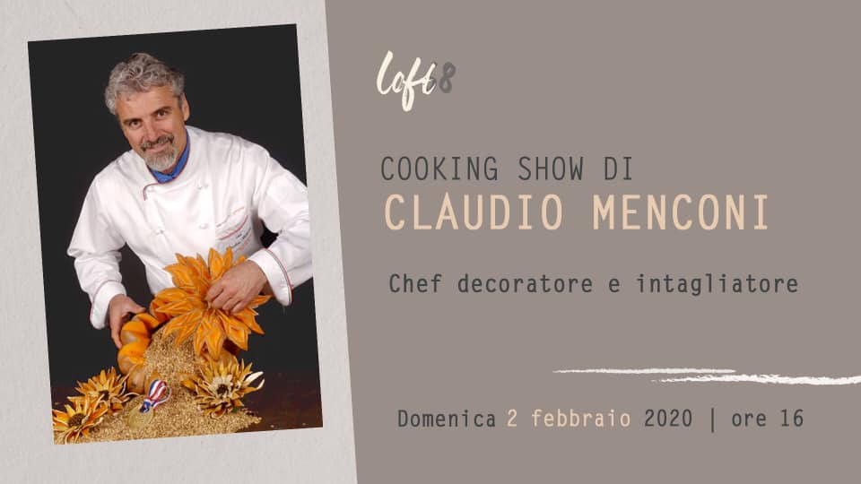 COOKING SHOW DI CLAUDIO MENCONI chef decoratore e intagliatore