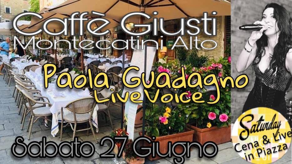 Cena&Live in Piazza al Caffè Giusti con Paola Guadagno