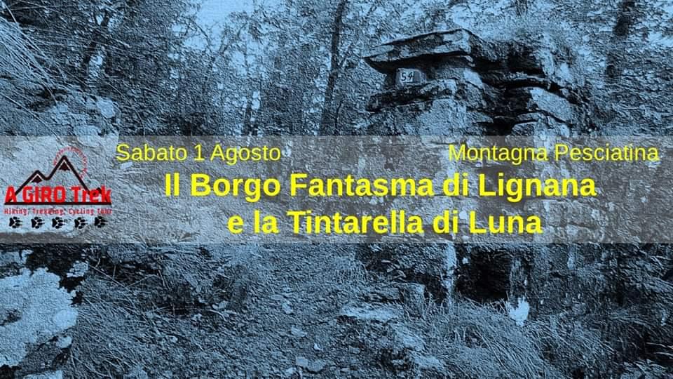Il Borgo Fantasma di Lignana e la Tintarella di Luna