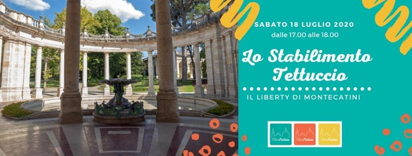 Lo Stabilimento Tettuccio – Il Liberty di Montecatini Terme