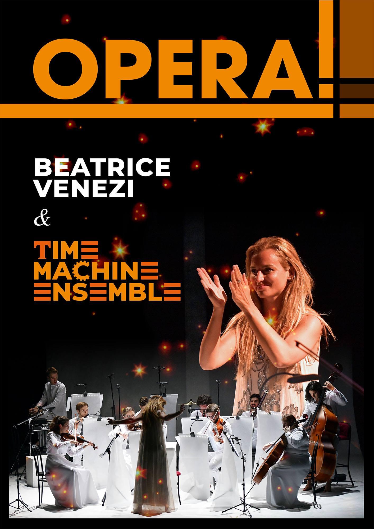 "Beatrice Venezi & Time Machine Ensemble in ""Opera!"""